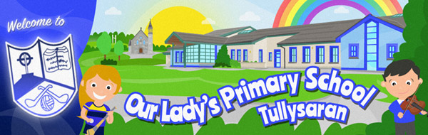 Our Lady's Primary School, Tullysaran